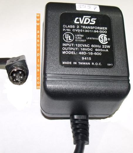 CVDS 48D-18-600 AC ADAPTER 18Vdc 600mA 9415 4Pin Mini Din 10mm M
