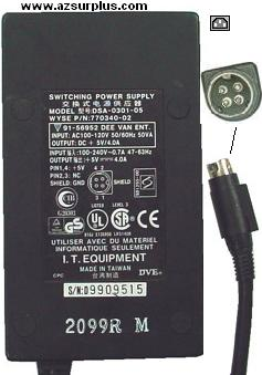DVE DSA-0301-05 AC ADAPTER 5VDC 4A 4PIN Mini Din SWITCHING POWER